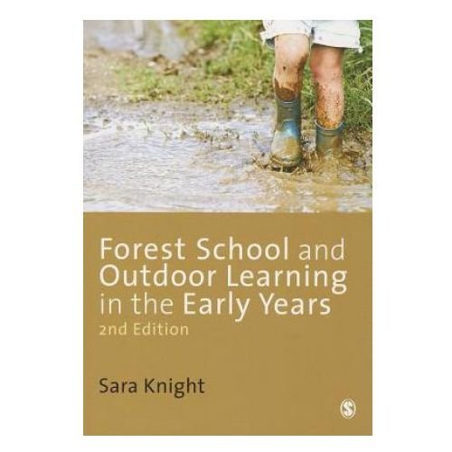 Forest School and Outdoor Learning in the Early Years (9781446255315)