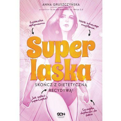 Super Laska Skończ z dietetyczną recydywą - Anna Gruszczyńska (2018)