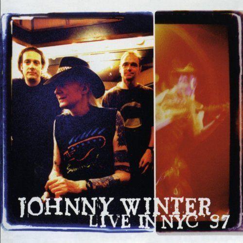 LIVE IN NYC `97` - Johnny Winter (Płyta CD) (0724384552725)