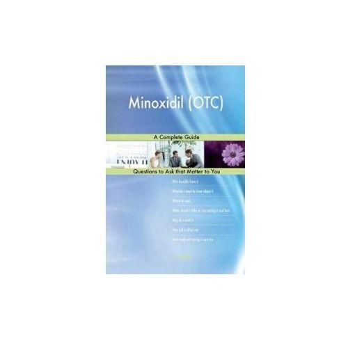 Minoxidil (OTC); A Complete Guide (9781984020116)