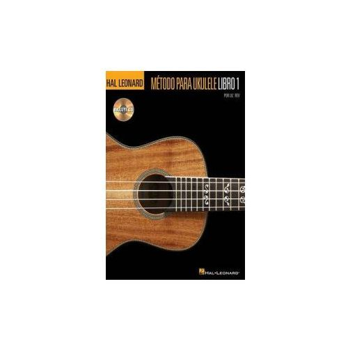 Hal Leonard Ukulele Method Book 1 Uke (Book/Audio Spanish Edition)