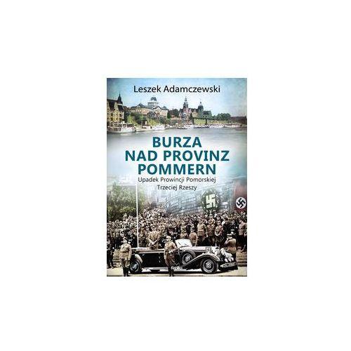 Burza nad Provinz Pommern, Leszek Adamczewski
