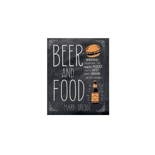 beer and food matching bringing together the finest food and the best craft beers in the world