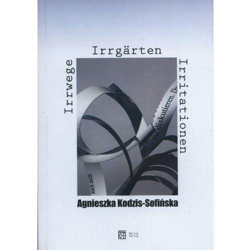 Irrwege, Irrgärten, Irrtationen (2016)