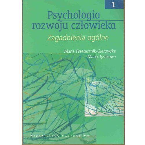 PSYCHOLOGIA ROZWOJU CZŁOWIEKA T.1 (oprawa miękka) (Książka), oprawa miękka