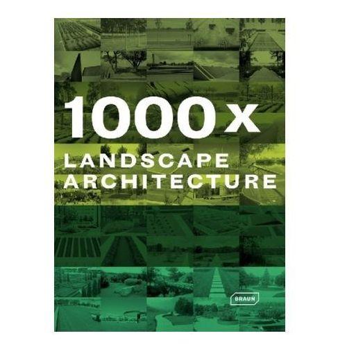 1000x Landscape Architecture (9783037680599)
