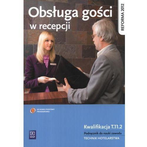 Obsługa gości w recepcji Podręcznik do nauki zawodu