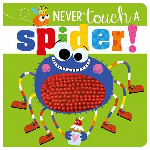 Never Touch A Spider (9781788432795)