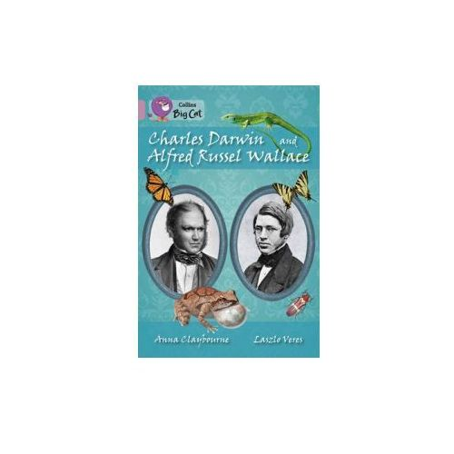 Collins Big Cat - Charles Darwin And Alfred Russel Wallace