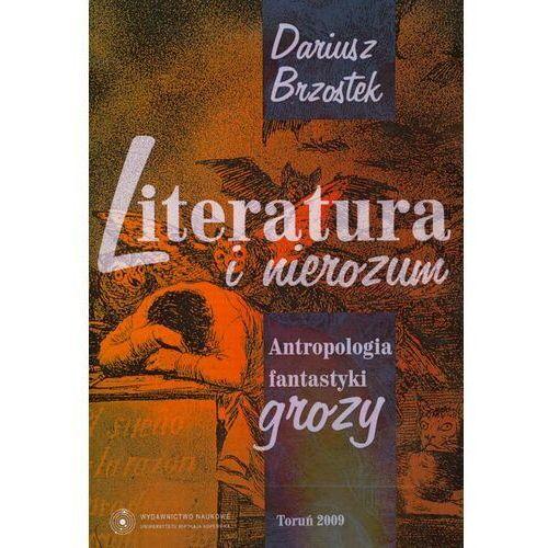 Literatura i nierozum. Antropologia fantastyki grozy - Dariusz Brzostek - ebook