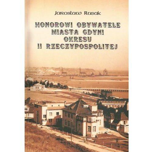 Honorowi obywatele miasta Gdyni okresu II Rzeczypospolitej