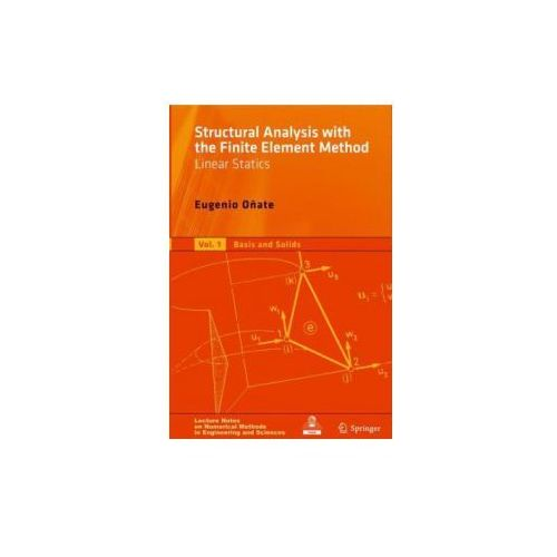 Structural Analysis with the Finite Element Method. Linear Statics (9781402087325)