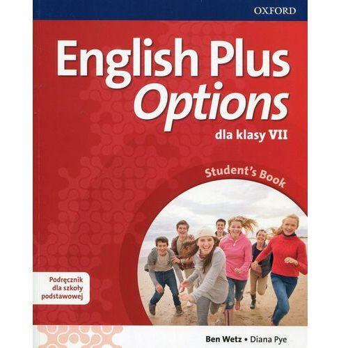 English Plus Options 7 Podręcznik z płytą CD - Ben Wetz, Diana Pye (128 str.)
