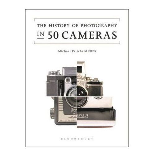 History of Photography in 50 Cameras, Pritchard, Michael