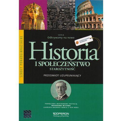 Historia Odkrywamy na nowo LO kl.1-3 podręcznik / Starożytność - Adam Balicki, Bogumiła Burda, Bohdan Halczak...