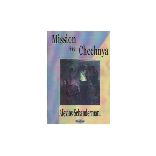 Missions in Chechnya