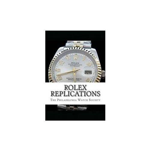 Rolex Replications (9781500874261)