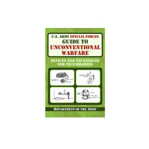 U.S. Army Special Forces Guide to Unconventional Warfare (9781616080099)