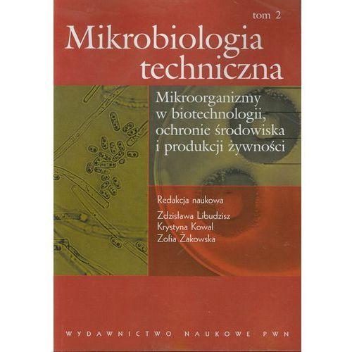 Mikrobiologia techniczna tom 2