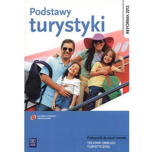 Podstawy turystyki Podręcznik do nauki zawodu (2013)