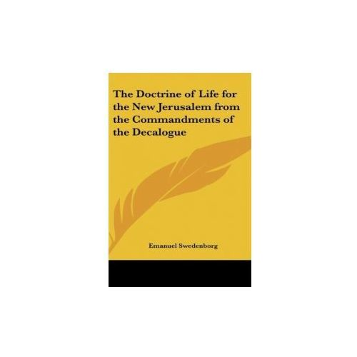 The Doctrine of Life for the New Jerusalem from the Commandments of the Decalogue