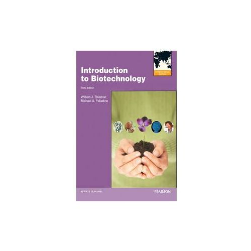 Introduction to Biotechnology (9780321818928)