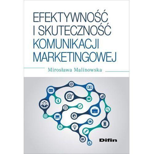 Efektywność i skuteczność komunikacji marketingowej - Wysyłka od 3,99 - porównuj ceny z wysyłką (2015)