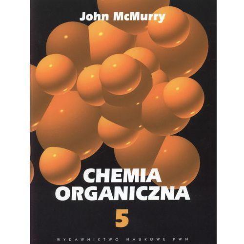 Chemia organiczna 5 (9788301144050)