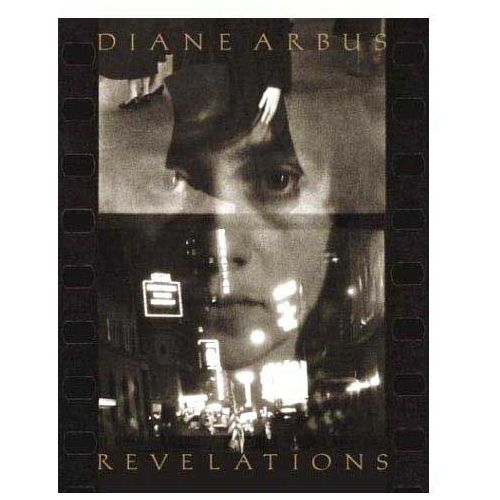 Diane Arbus: Revelations (wydanie europejskie), Diane Arbus