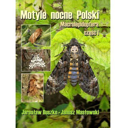 Motyle nocne Polski Macrolepidoptera cz.1