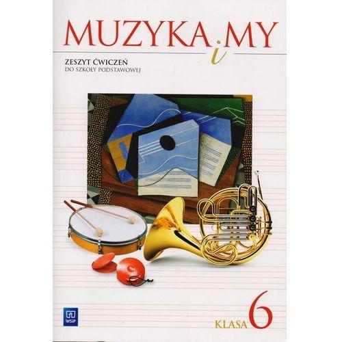 W.MUZYKA I MY.6 KL CW/2014/-WSIP (9788302144431)