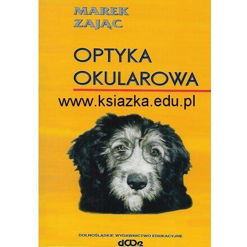 Optyka okularowa (ilość stron 398)