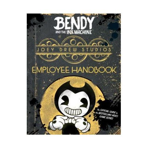 Joey Drew Studios Employee Handbook (Bendy and the Ink Machine) (9781338343922)