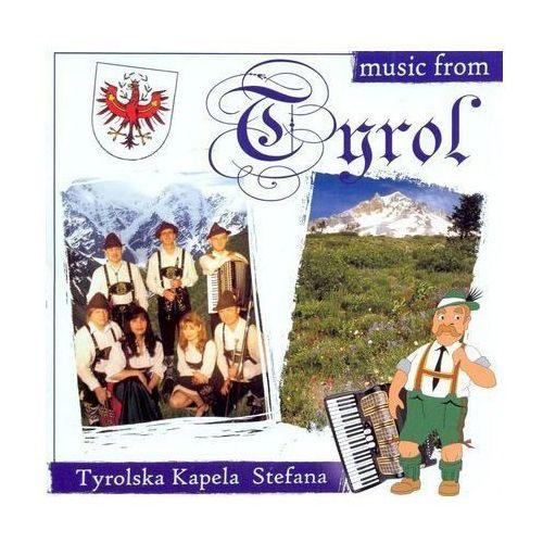 Praca zbiorowa - Music from Tyrol. Tyrolska Kapela Stefana CD, SCD 048-3