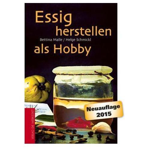 Essig herstellen als Hobby (9783730702291)