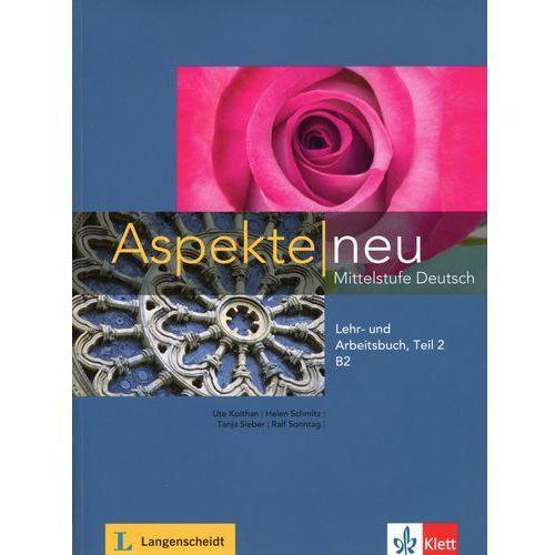 Aspekte Neu B2 Mittelstufe Deutsch Lehr- und Arbeitsbuch + CD Teil 2, praca zbiorowa