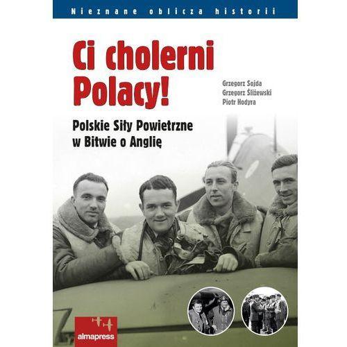 Ci cholerni Polacy! (9788370206253)