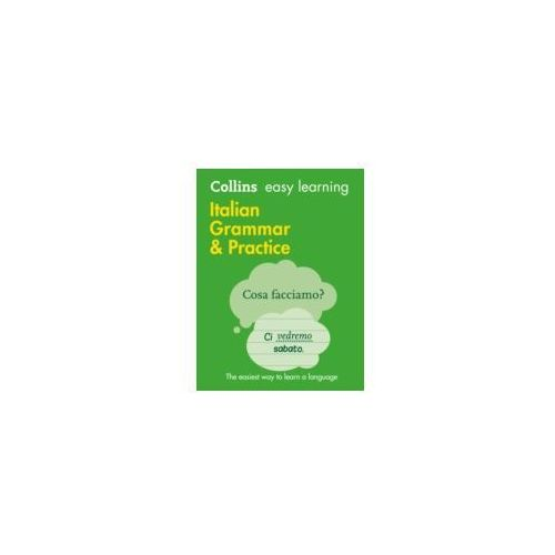 Easy Learning Italian Grammar And Practice, Collins Dictionaries