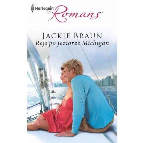 Rejs po jeziorze Michigan - Jackie Braun (153 str.)