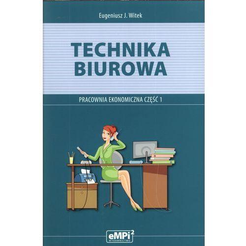 Technika biurowa. Pracownia ekonomiczna. Część 1., Empi
