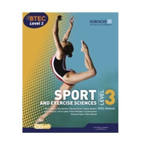 BTEC Level 3 National Sport and Exercise Sciences Student Book (9781846908972)