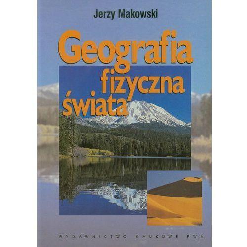 Geografia fizyczna świata, Makowski Jerzy
