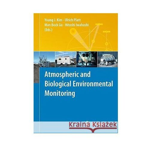 Atmospheric and Biological Environmental Monitoring (9781402096730)