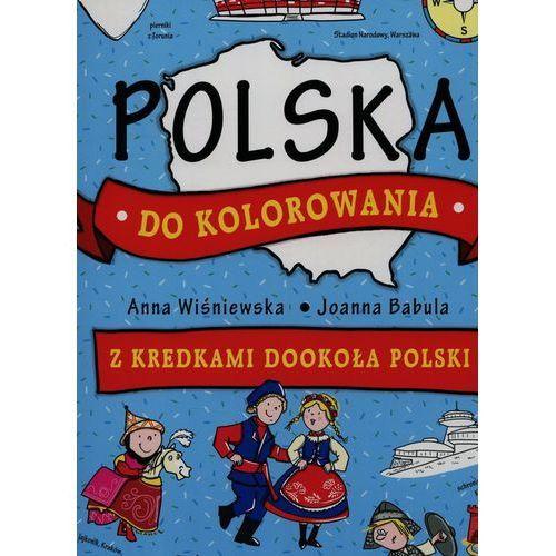 Polska do kolorowania Z kredkami dookoła Polski