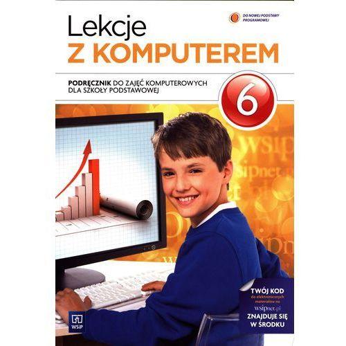 Lekcje z Komputerem. Podręcznik. Klasa 6. Szkoła Podstawowa (9788302142413)