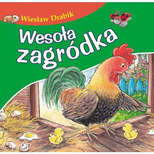 Wesoła zagródka, Bajki dla malucha - Wiesław Drabik (10 str.)