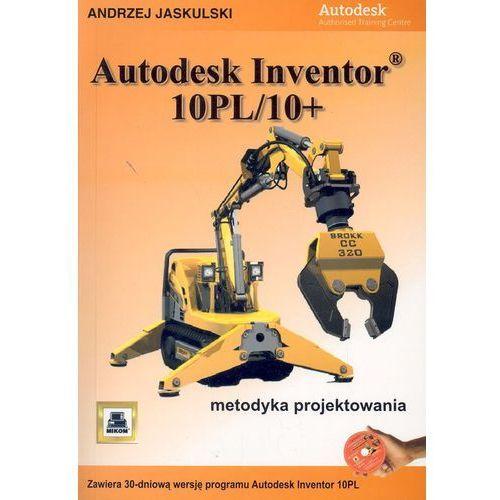 Autodesk Inventor10PL/10+ (z 3 płytami CD-ROM) - Andrzej Jaskulski, Jaskulski Andrzej