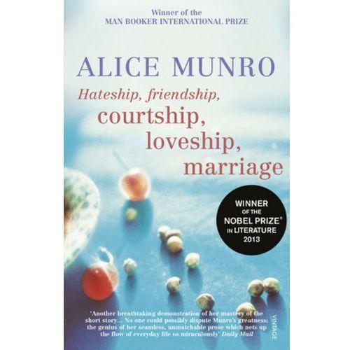 Hateship, Friendship, Courtship, Loveship, Marriage, Vintage Books