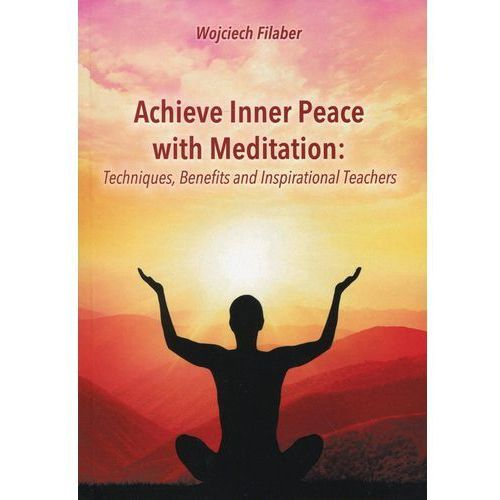 Achieve Inner Peace with Meditation (78 str.)
