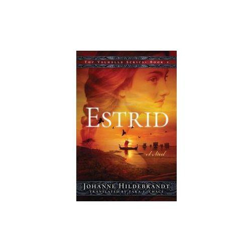Johanne Hildebrandt,Tara F. Chace - Estrid (9781503943575)